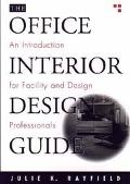 Office Interior Design Guide An Introduction for Facility and Design Professionals