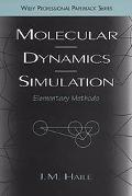 Molecular Dynamics Simulation Elementary Methods