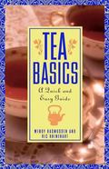 Tea Basics A Quick and Easy Guide