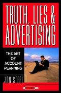 Truth, Lies, and Advertising The Art of Account Planning