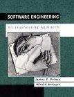 Software Engineering: An Engineering Approach (Worldwide Series in Computer Science)
