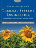 Introduction to Thermal Systems Engineering Thermodynamics, Fluid Mechanics, and Heat Transfer