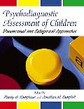 Psychodiagnostic Assessment Of Children Dimensional And Categorical Approaches