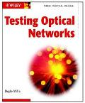 Testing Optical Networks