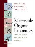 Microscale Organic Laboratory: with Multistep and Multiscale Syntheses