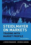 Steidlmayer on Markets Trading With Market Profile