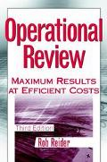 Operational Review Maximum Results at Efficient Costs
