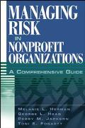 Managing Risk in Nonprofit Organizations A Comprehensive Guide