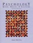 Psychology: Mind, Brain, & Culture, 2nd Edition