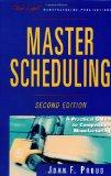 Master Scheduling A Practical Guide to Competitive Manufacturing