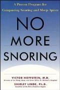 No More Snoring A Proven Program to Conquer Snoring and Sleep Apnea