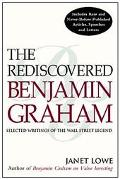 Rediscovered Benjamin Graham Selected Writings of the Wall Street Legend