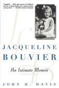 Jacqueline Bouvier An Intimate Memoir