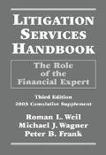 Litigation Services Handbook The Role of the Accountant As Expert 2003 Cumulative Supplement