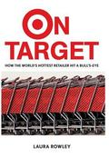 On Target How the World's Hottest Retailer Hit a Bulls-Eye