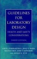 Guidelines for Laboratory Design Health and Safety Considerations