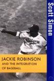 Jackie Robinson and the Integration of Baseball (Turning Points in History)