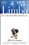 Limbo Blue-Collar Roots, White-Collar Dreams