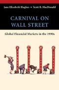 Carnival on Wall Street Global Financial Markets in the 1990's