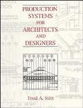 Production Systems for Architects and Designers