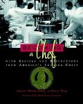 Becoming a Chef With Recipes and Reflections from America's Leading Chefs