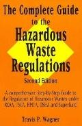 Complete Gde.to Hazardous Waste Reg.