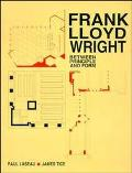 Frank Lloyd Wright Between Principle and Form