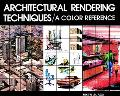 Architectural Rendering Techniques Color Reference