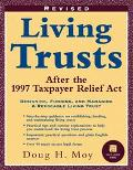 Living Trusts: After the 1997 Taxpayer Relief Act - Doug H. Moy
