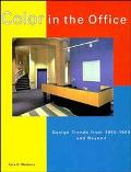 Color in the Office Design Trends from 1950-1990 and Beyond