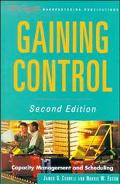 Gaining Control Capacity Management and Scheduling