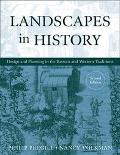 Landscapes in History Design and Planning in the Eastern and Western Traditions