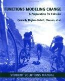 Functions Modeling Change: A Preparation for Calculus  (Student Solution Manual)
