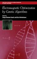 Electromagnetic Optimization by Genetic Algorithms