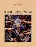Decision Support Systems An Applied Managerial Approach