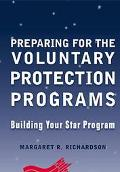 Preparing for the Voluntary Protection Programs Building Your Star Program