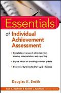 Essentials of Individual Achievement Assessment