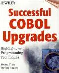 Successful COBOL Upgrades: Highlights and Programming Techniques