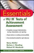 Essentials of Wjiii Tests of Achievement Assessment