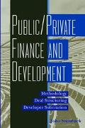 Public/Private Finance and Development Methodology, Deal Structuring, Developer Solicitation
