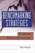 Benchmarking Strategies A Tool for Profit Improvement