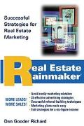 Real Estate Rainmaker Successful Strategies for Real Estate Marketing
