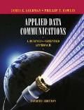 Applied Data Communications A Business-Oriented Approach
