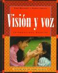 Vision Y Voz: Introductory Spanish