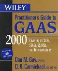 Wiley Practitioner's Guide to GAAS 2000: Covering All Sass, Ssaes, Ssarss, and Interpretatio...