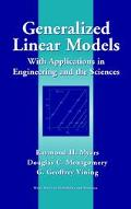 Generalized Linear Models With Applications in Engineering and the Sciences