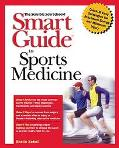 Smart Guide to Sports Medicine - Sheila Sobell - Paperback