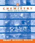 Chemistry The Study of Matter and Its Changes
