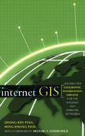 Internet Gis Distributed Geographic Information Services for the Internet and Wireless Network