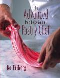 Advanced Professional Pastry Chef